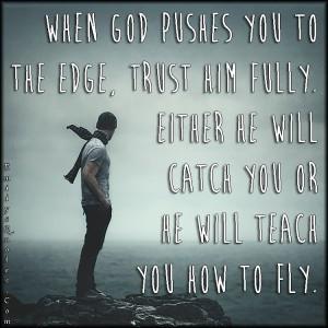 ... .Com-God-edge-trust-faith-inspirational-positive-life-unknown