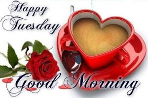 188339-Happy-Tuesday-Good-Morning-Quote.jpg