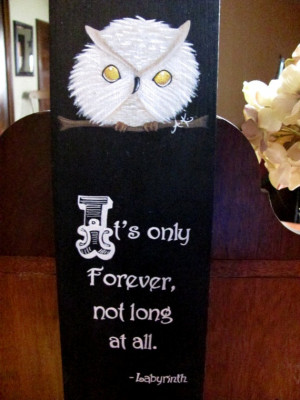 Labyrinth quote with a wee Jareth-owl on top. By TinyStarStudio.