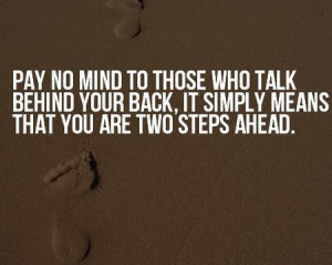 motivational_quote_pay_no_mind_to_those_who_talk_behind_your_back1.jpg