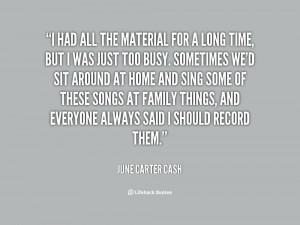 June Carter Cash Quotes
