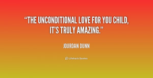 ... love unconditional love for child teachaboutlife1 jpg unconditional