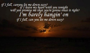 Let Me Down Easy ~ Billy Currington