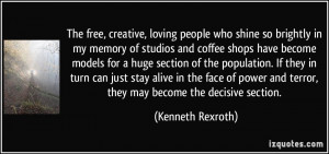 The free, creative, loving people who shine so brightly in my memory ...