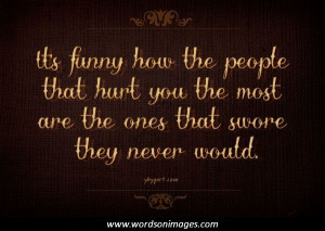 sayings for being hurt sites including quotes movie funny