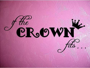 QUOTE-If the crown fits-special buy any 2 quotes and get a free quote ...
