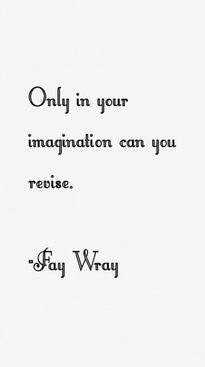 Fay Wray Quotes & Sayings
