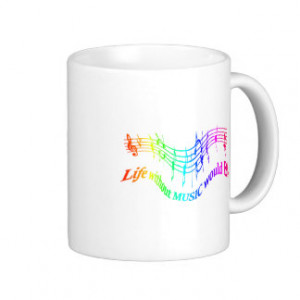 Life without Music would B Flat Humor Quote Classic White Coffee Mug