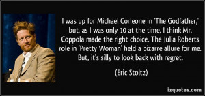 was up for Michael Corleone in 'The Godfather,' but, as I was only ...
