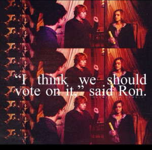 Ron Weasley Quotes...