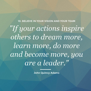 leaders goal only nice one leader believe in your vision