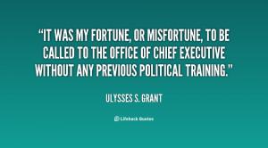Ulysses S Grant Short Quotes