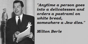 Milton berle famous quotes 4