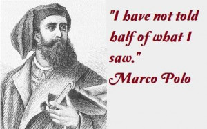 Marco polo famous quotes 2