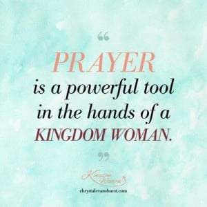 Never underestimate the power of prayer.