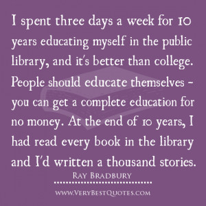 Reading quotes, writing quotes, library quotes, Ray Bradbury Quotes ...