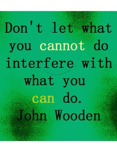 ... quotes sayings favorite quotes inspiration quotes john wooden cerebral