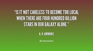 quote-A.-R.-Ammons-is-it-not-careless-to-become-too-59823.png