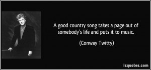 Country Song Quotes About Life...