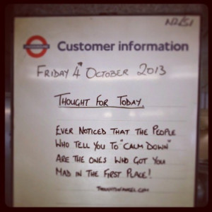 ... with London Underground's inspirational quotes » London Tube Quotes