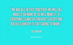 quote-Ted-Danson-we-are-all-in-this-together-we-11038.png