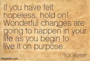 Rick Warren Quotes On Suffering | Rick Warren : If you have felt ...