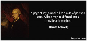 ... little may be diffused into a considerable portion. - James Boswell