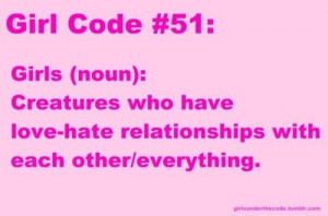 Lol haha funny / Girl Code Quotes
