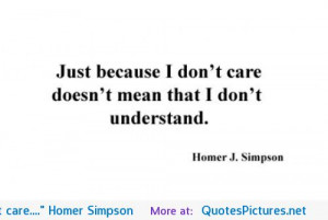 """Just because I don't care…."""" Homer Simpson motivational ..."""