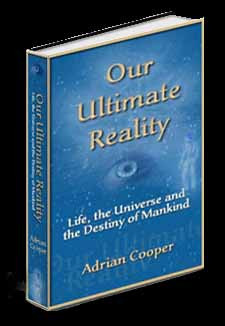 Book Review of Adrian Cooper's OUR ULTIMATE REALITY