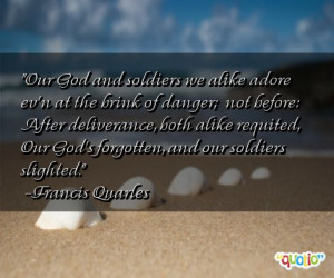 Our God and soldiers we alike adore ev'n at the brink of danger; not ...