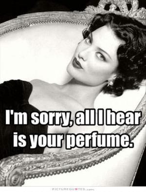 Perfume Quotes Smell Quotes