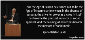 More John Ralston Saul Quotes