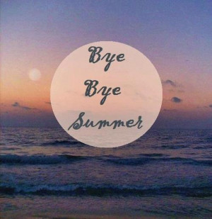 bye, love, memory, quotes, remember, sadness, sea, summertime, sunset