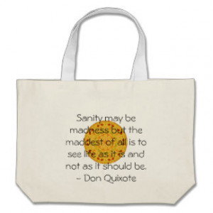 Inspirational Don Quixote quote Tote Bag