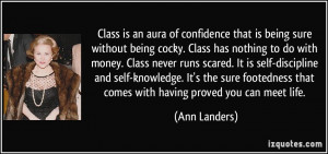 sure without being cocky. Class has nothing to do with money. Class ...