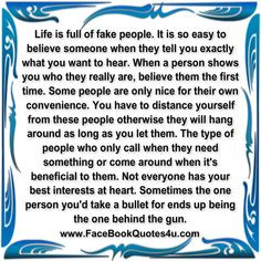 phony people | Facebook Quotes: life is full of fake people ... More