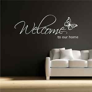 WELCOME TO OUR HOME WALL ART WALL QUOTE STICKER DECAL MURAL STENCIL ...