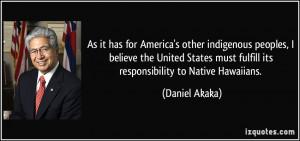 More Daniel Akaka Quotes