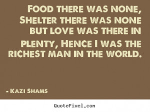 Quotes About Food And Shelter For All