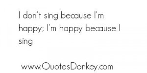 singing quotes | Singing Quotes | 35 Singing Sayings and Quotes