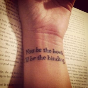 Book Quote Tattoo On Wrist For Girls