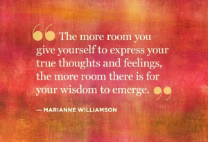 ... and feelings, the more room there is for your wisdom to emerge