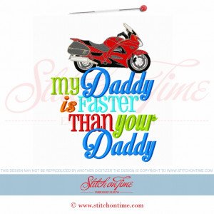 5859 Sayings : My Daddy Is Faster Motorcycle 5x7
