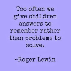 ... quotes roger lewin more education quotes educational quotes parents