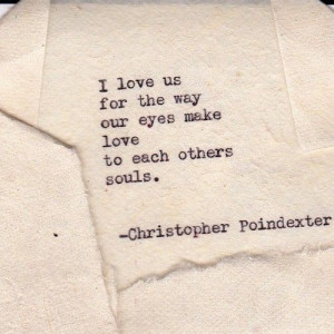 ... Soul Mates, Christopher Poindexter Love, Poetry, Twin Flames, Soulmate