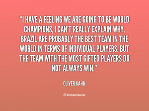 quote-Oliver-Kahn-i-have-a-feeling-we-are-going-21169.png