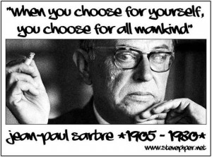 Jean Paul Sartre, quote, meme, philosophy, personal responsiblity