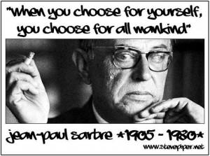 Jean Paul Sartre, quote, meme, philosophy, personal responsiblity