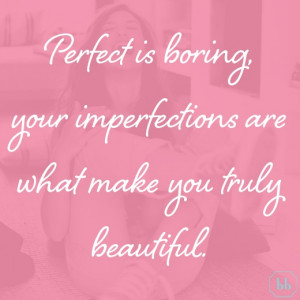 Beautiful Perfection Quotes